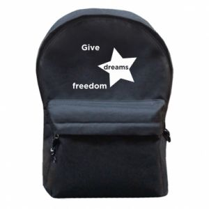 Backpack with front pocket Give dreams freedom