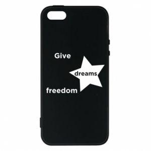 Etui na iPhone 5/5S/SE Give dreams freedom