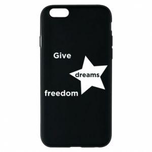 Etui na iPhone 6/6S Give dreams freedom