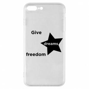 Etui na iPhone 8 Plus Give dreams freedom