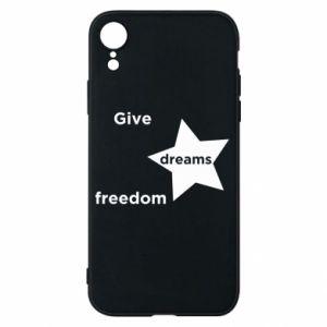 Etui na iPhone XR Give dreams freedom