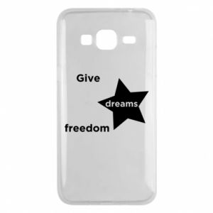 Phone case for Samsung J3 2016 Give dreams freedom
