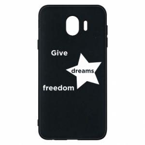 Etui na Samsung J4 Give dreams freedom