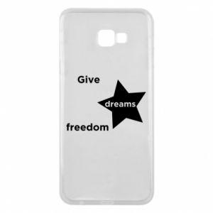 Etui na Samsung J4 Plus 2018 Give dreams freedom