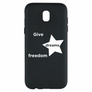 Phone case for Samsung J5 2017 Give dreams freedom