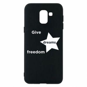Etui na Samsung J6 Give dreams freedom