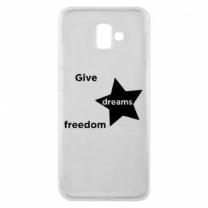 Etui na Samsung J6 Plus 2018 Give dreams freedom