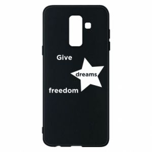 Phone case for Samsung A6+ 2018 Give dreams freedom