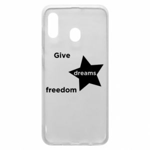 Etui na Samsung A30 Give dreams freedom