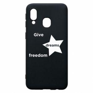 Etui na Samsung A40 Give dreams freedom