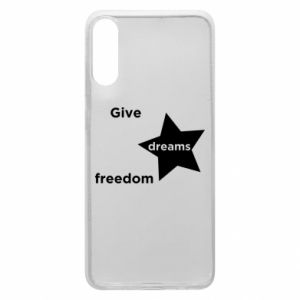 Etui na Samsung A70 Give dreams freedom