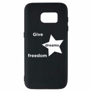 Etui na Samsung S7 Give dreams freedom