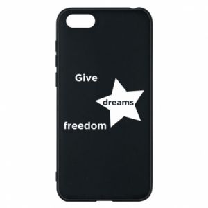 Phone case for Huawei Y5 2018 Give dreams freedom