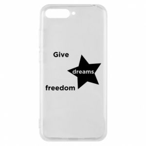 Phone case for Huawei Y6 2018 Give dreams freedom