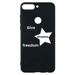 Phone case for Huawei Y7 Prime 2018 Give dreams freedom