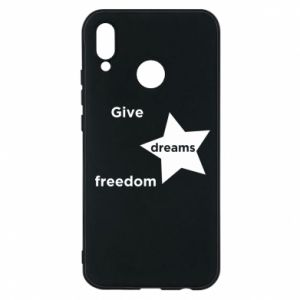 Phone case for Huawei P20 Lite Give dreams freedom