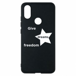 Phone case for Xiaomi Mi A2 Give dreams freedom