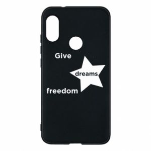 Phone case for Mi A2 Lite Give dreams freedom