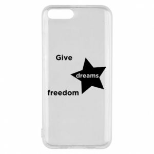 Phone case for Xiaomi Mi6 Give dreams freedom