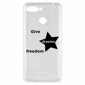 Etui na Xiaomi Redmi 6 Give dreams freedom