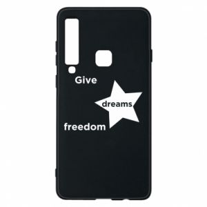 Phone case for Samsung A9 2018 Give dreams freedom