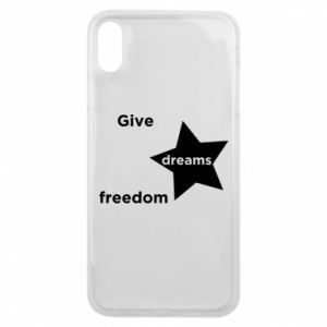 Etui na iPhone Xs Max Give dreams freedom