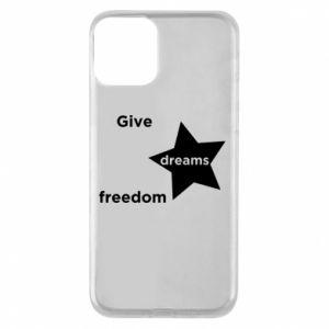 Etui na iPhone 11 Give dreams freedom
