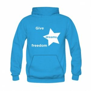 Bluza z kapturem dziecięca Give dreams freedom