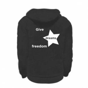 Bluza na zamek dziecięca Give dreams freedom
