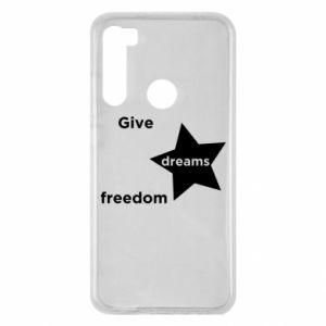 Etui na Xiaomi Redmi Note 8 Give dreams freedom