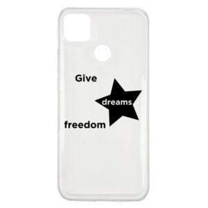 Etui na Xiaomi Redmi 9c Give dreams freedom
