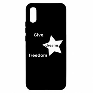 Etui na Xiaomi Redmi 9a Give dreams freedom