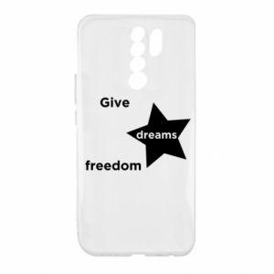 Etui na Xiaomi Redmi 9 Give dreams freedom