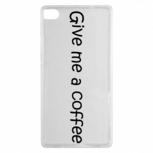 Etui na Huawei P8 Give me a coffee