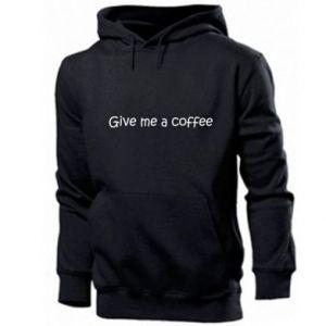 Męska bluza z kapturem Give me a coffee