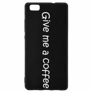 Etui na Huawei P 8 Lite Give me a coffee