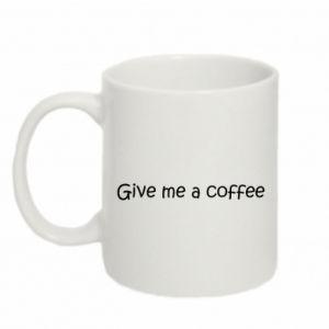 Kubek 330ml Give me a coffee