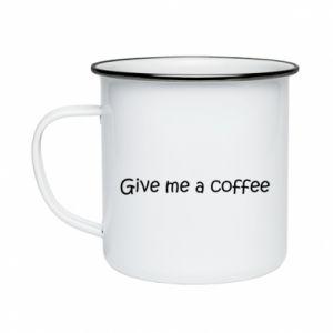 Kubek emaliowane Give me a coffee