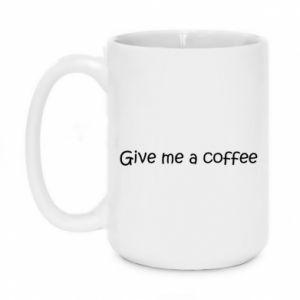 Kubek 450ml Give me a coffee