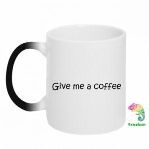 Kubek-magiczny Give me a coffee