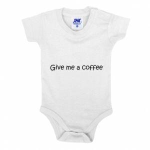 Body dla dzieci Give me a coffee
