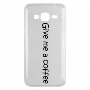 Phone case for Samsung J3 2016 Give me a coffee