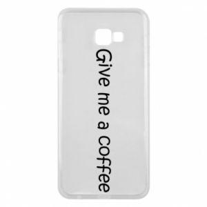 Etui na Samsung J4 Plus 2018 Give me a coffee