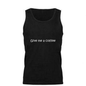 Męska koszulka Give me a coffee