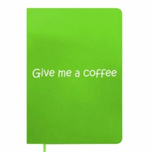 Notepad Give me a coffee