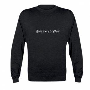 Bluza dziecięca Give me a coffee