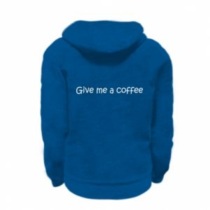 Bluza na zamek dziecięca Give me a coffee
