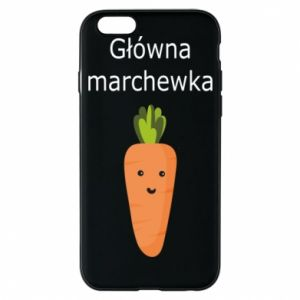 Phone case for iPhone 6/6S Main carrot - PrintSalon
