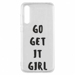 Etui na Huawei P20 Pro Go get it girl