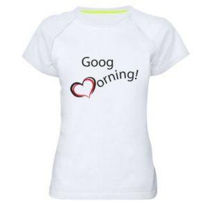 Damska koszulka sportowa Good morning z sercem